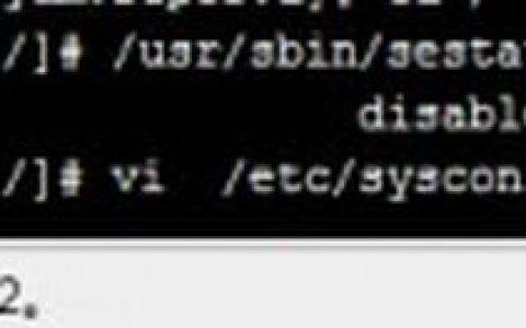linux如何查看 SELinux状态及关闭SELinux