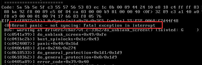 Kernel panic-not syncing fatal exception in interrupt  问题解决方法