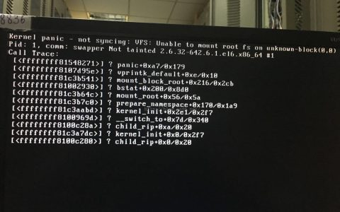 CentOS开机提示Centos kernel panic-not syncing:VFS:Unable to mount root fs on unknown-block